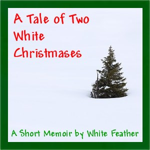 A Tale of Two White Christmases